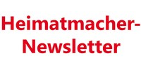 Heimatmacher Newsletter